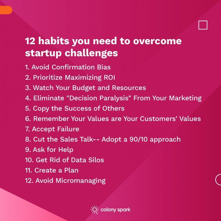 12 habits you need to overcome startup challenges.