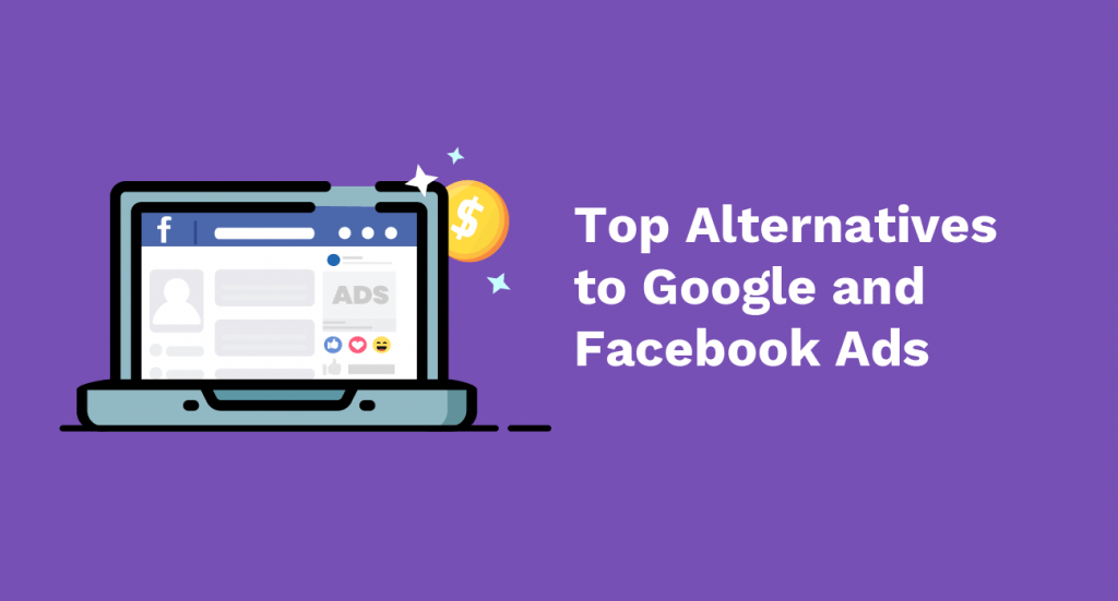 19 Alternatives to Google and Facebook Ads.
