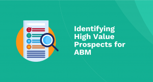 Identifying High Value Prospects for Account-Based Marketing