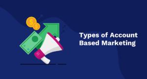 Types of Account-Based Marketing