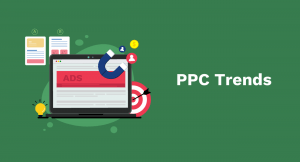 Upcoming PPC Trends